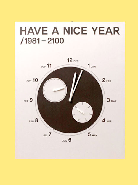 HAVE A NICE YEAR/ 1981-2100
